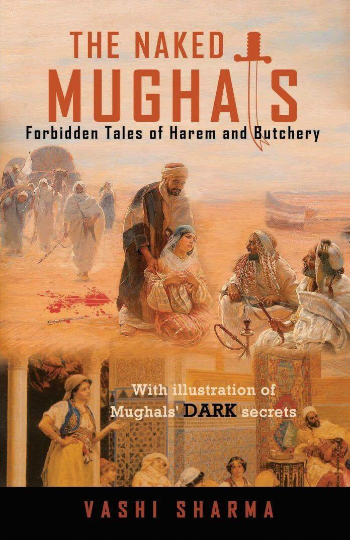 Naked Mughals, terrorism,harem